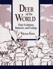 Deer of the World : Their Evolution, Behaviour, and Ecology