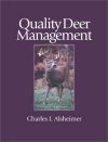 Quality Deer Management: The Basics and Beyond